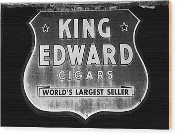 King Edward Cigars Wood Print by David Lee Thompson