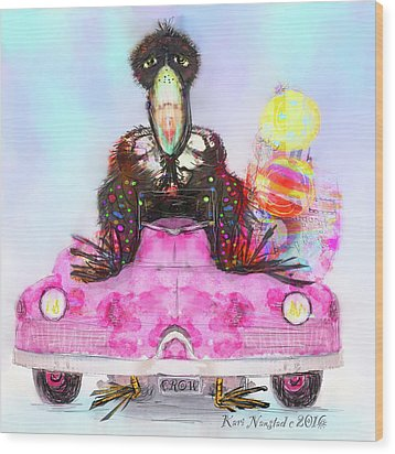 Wood Print featuring the digital art Kitty Car Crow by Kari Nanstad