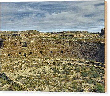 Wood Print featuring the photograph Kiva View Chaco Canyon by Kurt Van Wagner