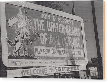 Kkk- 1975 Wood Print by Signs Of The Times Collection