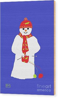 Wood Print featuring the digital art Knitting Snowman by Barbara Moignard