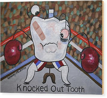 Knocked Out Tooth Wood Print by Anthony Falbo
