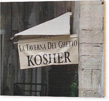 Kosher Wood Print by Rhonda Chase
