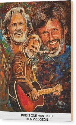 Kris's One Man Band Wood Print by Ken Pridgeon