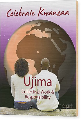 Kwanzaa Ujima Wood Print by Shaboo Prints