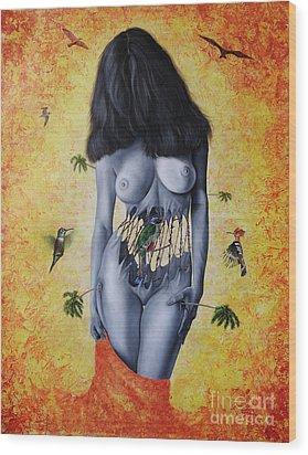 La Verdad Desnuda Wood Print