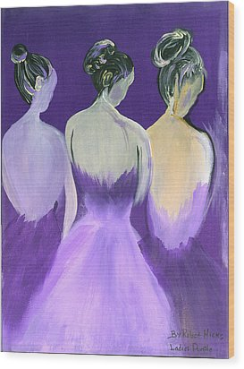 Ladies In Purple Wood Print by Robert Lee Hicks