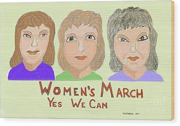 Ladies Marching Wood Print by Fred Jinkins