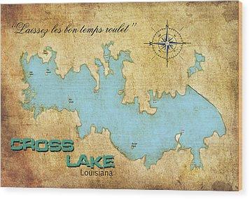 Wood Print featuring the digital art Laissez Les Bon Temps Roulet - Cross Lake, La by Greg Sharpe