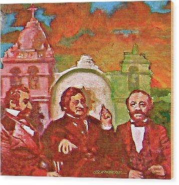 Last Three Mexican Generals Wood Print