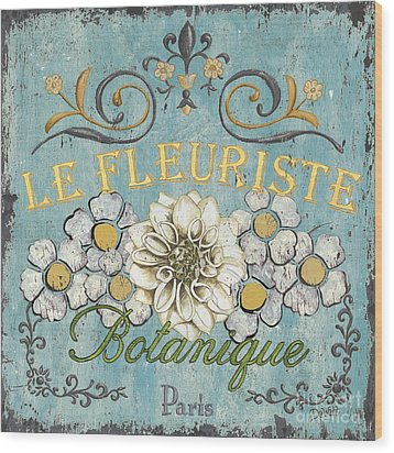 Le Fleuriste De Botanique Wood Print by Debbie DeWitt