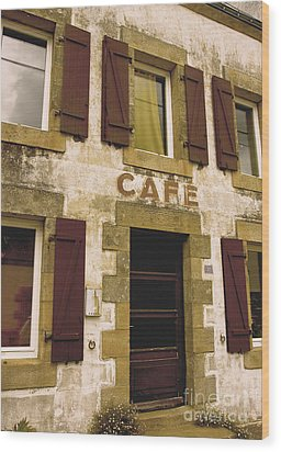 Le Vieux Cafe    The Old Cafe Bar Wood Print by Mark Hendrickson