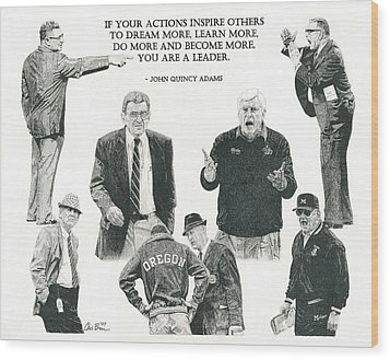 Leaders Of Men Wood Print