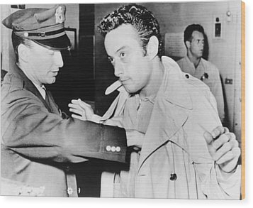 Lenny Bruce 1925-1966, Being Searched Wood Print by Everett
