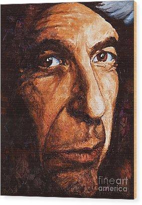 Leonard Cohen Wood Print by Igor Postash