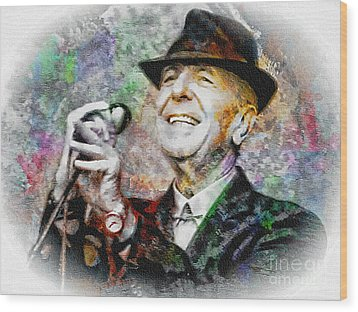 Leonard Cohen - Tribute Painting Wood Print by Ian Gledhill