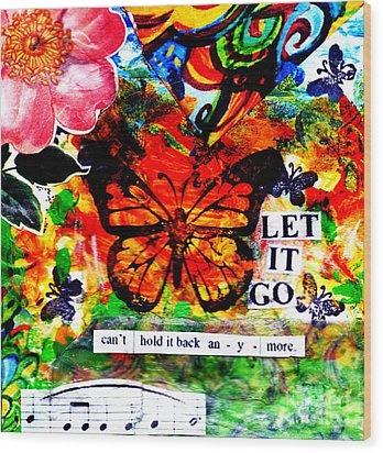 Wood Print featuring the mixed media Let It Go by Genevieve Esson