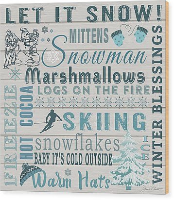Wood Print featuring the digital art Let It Snow by Jean Plout
