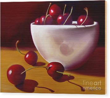 Life Is Just A Bowl Of Cherries Wood Print by Colleen Brown