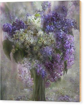 Lilacs Of Love Wood Print by Carol Cavalaris