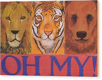 Lions And Tigers And Bears Wood Print by Mary McInnis