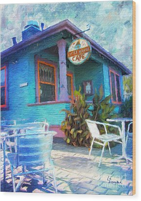 Little House Cafe  Wood Print