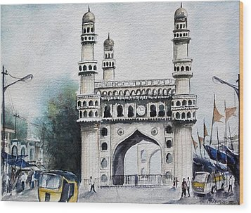 Living History Charminar Hyderabad Wood Print