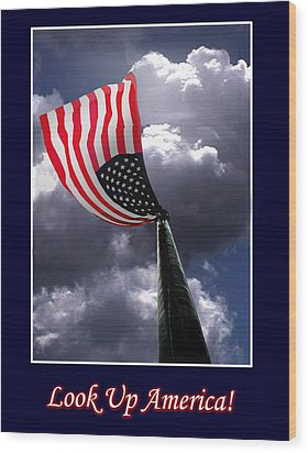 Look Up America Wood Print by Richard Gordon