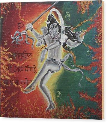 Lord Shiva-the Cosmic Dance Wood Print by Tamanna  Sagar