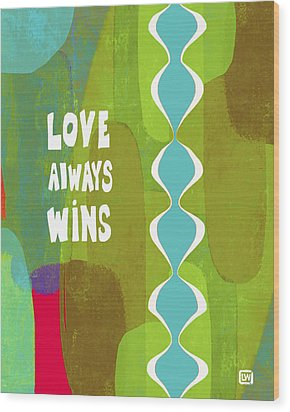Wood Print featuring the painting Love Always Wins by Lisa Weedn