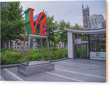 Wood Print featuring the photograph Love At Dilworth Plaza - Philadelphia by Bill Cannon