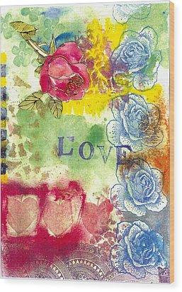 Love Wood Print by Gloria Von Sperling