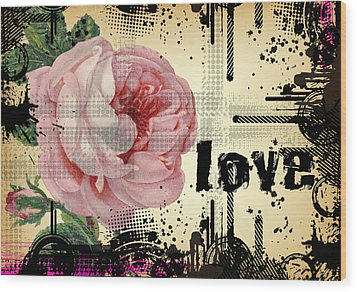 Wood Print featuring the digital art Love Grunge Rose by Robert G Kernodle