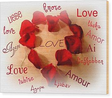 Love In Any Language Wood Print by Kathy Bucari
