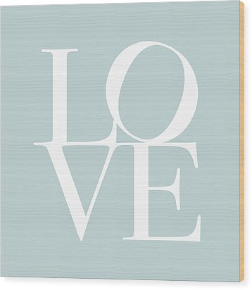 Love In Duck Egg Blue Wood Print by Michael Tompsett