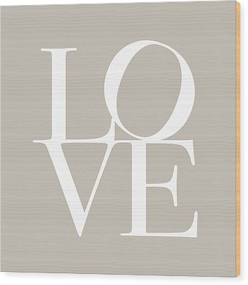 Love In Taupe Wood Print by Michael Tompsett
