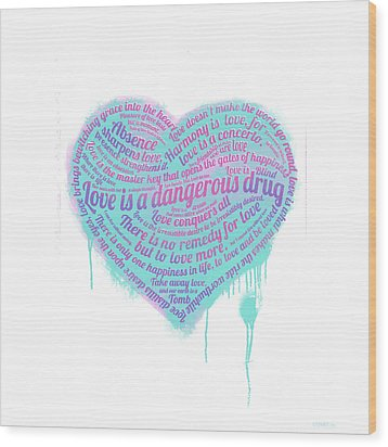 Love Is A Drug Wood Print by Simon Sturge