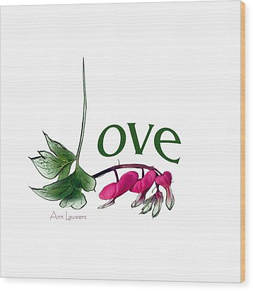 Wood Print featuring the digital art Love Shirt by Ann Lauwers