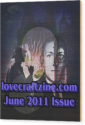 Lovecraftzine Coverpage June Wood Print by Mimulux patricia no No