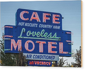 Loveless Cafe And Motel Sign Wood Print