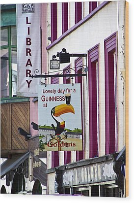 Lovely Day For A Guinness Macroom Ireland Wood Print