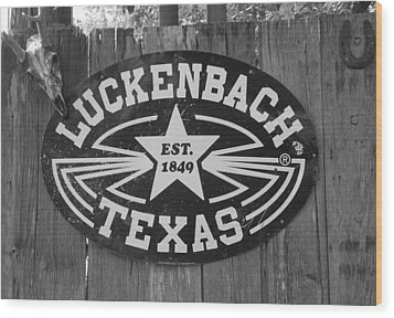 Luckenbach Texas Est. 1849 Sign Wood Print by Elizabeth Sullivan