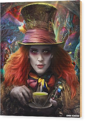 Mad As A Hatter Wood Print by Omri Koresh