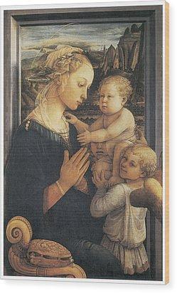 Madonna And Child Wood Print by Fra Filippo Lippi