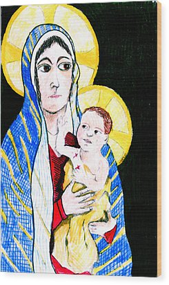 Madonna And Child Wood Print by Jame Hayes