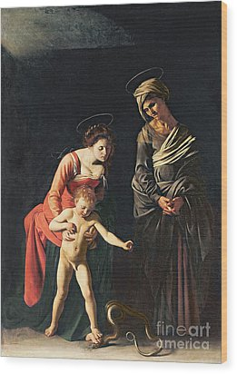 Madonna And Child With A Serpent Wood Print by Michelangelo Merisi da Caravaggio