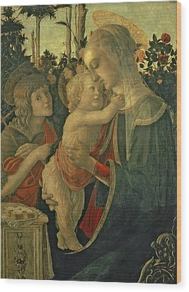 Madonna And Child With St. John The Baptist Wood Print by Sandro Botticelli