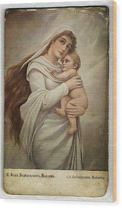 Madonna With Child Wood Print by Gun Legler