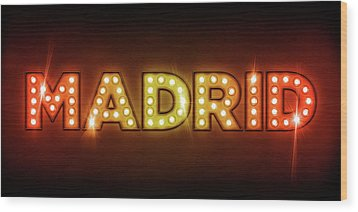 Madrid In Lights Wood Print by Michael Tompsett