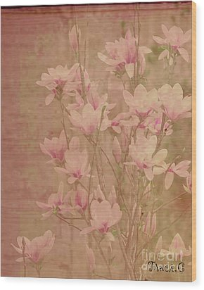 Wood Print featuring the photograph Magnolia Nostalgia by Traci Cottingham